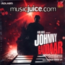 Johnny Gaddaar CD
