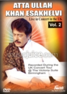 Atta Ullah Khan Esakhelvi Live In Concert UK DVD