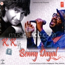 K.K. Vs Benny Dayal (2 CDs)