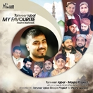 Tanveer Iqbal - MY FAVOURITE Naat & Nasheeds CD