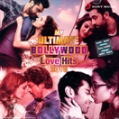 My Ultimate Bollywood Love Hits 2018 (2 CDs)